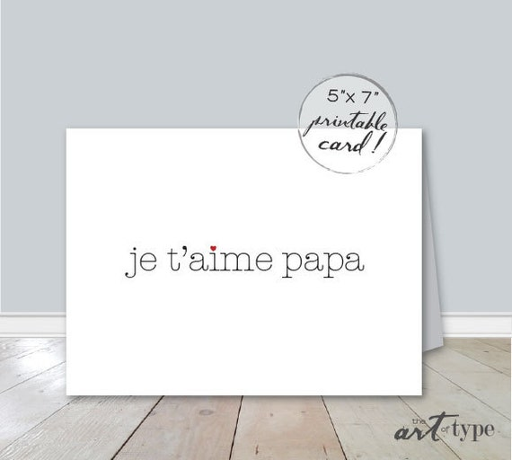 je t 39 aime papa fathers day card instant download by theartoftype. Black Bedroom Furniture Sets. Home Design Ideas