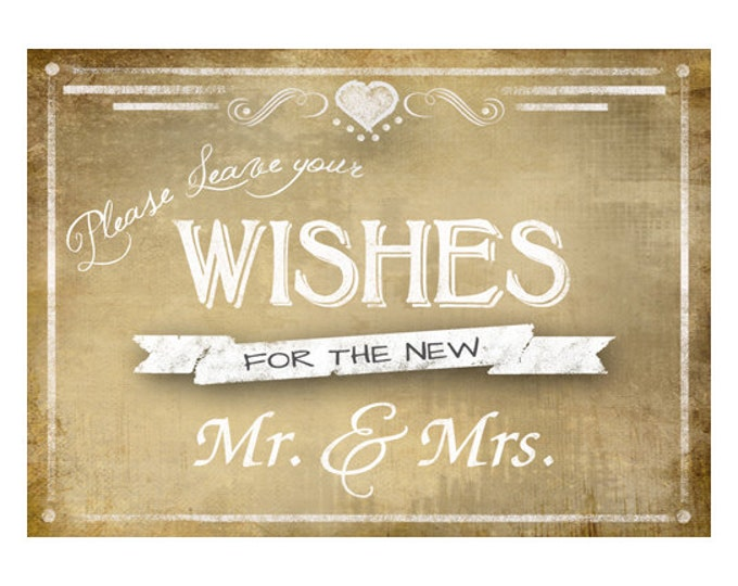 Printable Vintage Wedding WISHES sign - 3 sizes available - instant download digital file - DIY - Vintage Collection