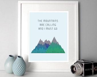 Typographic Print, mountain illustration, custom quote print, inspirational quote, illustrated quote, mountains, custom art, posters, home
