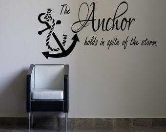 The Anchor holds in spite of the storm Inspirational fishing Boat Wall Sticker 100x55