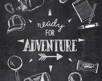 Ready for Adventure - chalkboard art print