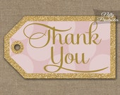 Pink Gold Thank You Tags - Printable Gold Glitter Pink Favor Tags - Baby Shower - Bridal Shower - Wedding Birthday - Pink Thank You Tags PHD