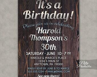 Wood 30th Birthday Invitations - Printable Thirtieth Mens Birthday Invites - Brown Silver Rustic 30th Birthday Invites Male Invitation SWD