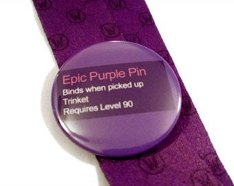 Epic Purple Pin (World of Warcraft themed pinback button)