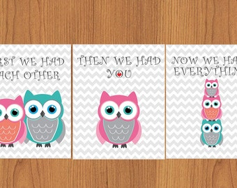First We Had Each Other Then We Had You Now We Have Everything Teal Coral Pink Owls Nursery Wall Art Decor Print 8x10 Set of 3 (48g)