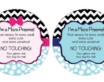 Micro Preemie sign, baby car seat tag, baby shower gift, stroller tag, baby Preemie no touching car seat sign
