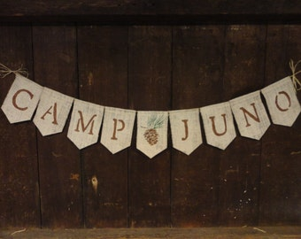 Camp Custom Banner, Camp Sign, Camp Decor, Camping Garland, Camp Decor, Home Decor, Rustic, Log Cabin Decor, Cabin Sign, Burlap Banner