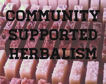 Community Supported Herbalism Share, 4 months