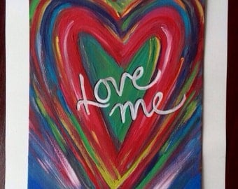 LOVE ME-Vibrant Heart Painting