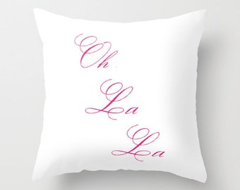 Velveteen Pillow - Oh La La Pillow - Paris Pillow - Teen Pillow - Girls Pillow - Dorm Pillow - Teen Decor - Girls Bedroom - Fuchsia Pillow