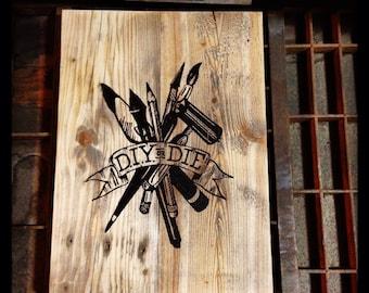 DIY or die Lino print on wood