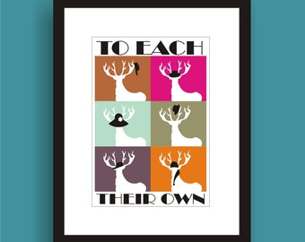 To each their own -  Pop Art Original Print  by C Wiedenheft comes with a white mat and ready to frame.