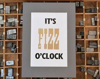 It's Fizz O'Clock  Letterpress A5 Print