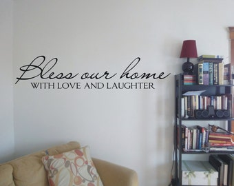 Bless our home with love and laughter decal