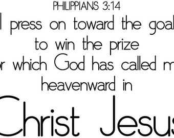 Philippians 3:14 wall decal | Bible Verse Wall Decal | Scripture Wall Decal - Press on towards the prize