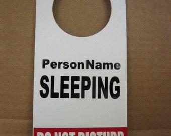 Sleeping (personalized name) .  Do Not Disturb Door Hanger Sign