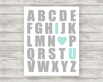 Printable Nursery Art Print - Kids Wall Decor - Aqua and Grey Baby Wall Art - DIY Alphabet I Love You Children's Poster Download File
