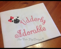 Udderly Adorable -  Cow Embroidery