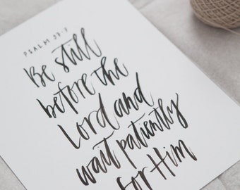 Be Still before the Lord // 8x10 print // calligraphy sign