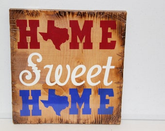 """12""""x12"""" Home Sweet Home Texas Sign"""