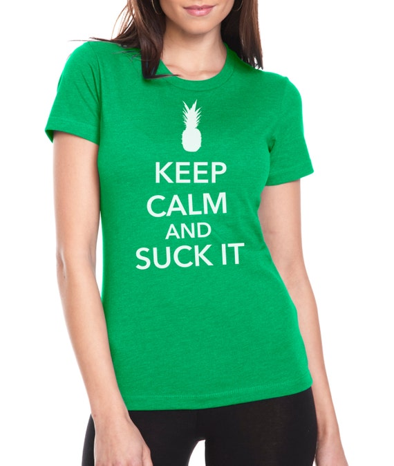 psych shirt keep calm and suck it. Black Bedroom Furniture Sets. Home Design Ideas