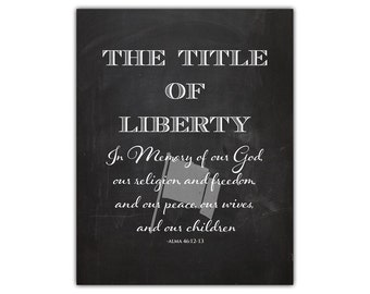 LDS printable - family room wall art - inspirational home decor - living room art - lds quote - patriotic decor - liberty print - lds print
