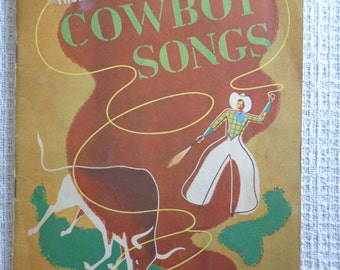 VINTAGE Cowboy Songs, Music Book, Copywrite 1935, Treasure Chest of Songs, Days of 49, Git Along Little Doggie, Billy boy, Old West Songs