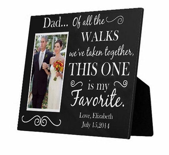 Dad of all the walks we ve taken wedding photo frame wedding gift