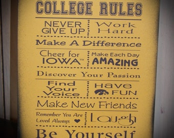 College Rules Customized With Your School Colors - Great for Dorm Room at College or Apartment Wood Sign