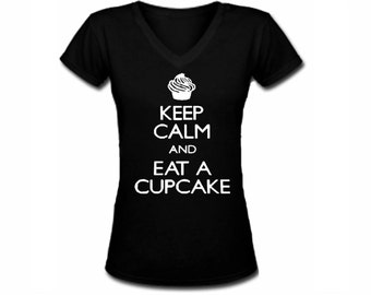 Keep calm and eat a cupcake black v neck silk printed women junior t shirt