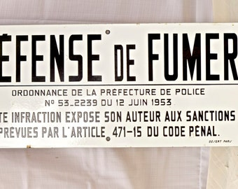 "Antique Enamel French Sign ""Defense De Fumer"""