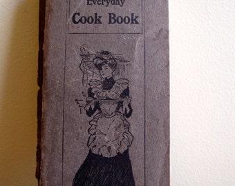 Good Housekeeping Everyday Cook Book Original 1903 Edition