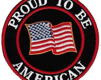PROUD to be AMERICAN patch embroidered iron-on United States of America Flag BIKER applique