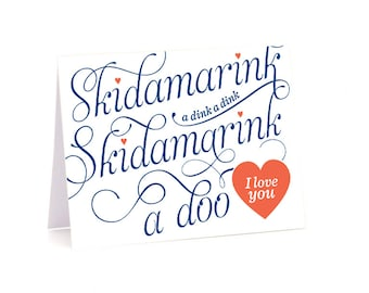 Skidamarink a dink a dink - Valentines Card Download