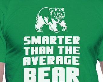 Smarter Than the Average Bear T-Shirt