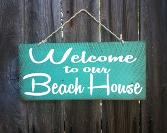 Welcome To Our Beach House Sign, Welcome Sign,Surf Decor, Surf Shack, Beach Sign, Surfing Signs, Front Door Decor