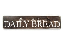 Kitchen Wall Art Rustic Wood Sign - Give us This Day Our Daily Bread (#1318)