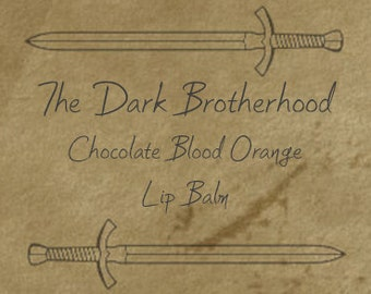 The Dark Brotherhood Chocolate Blood Orange Lip Balm. Inspired by The Elder Scrolls: Oblivion and Skyrim.