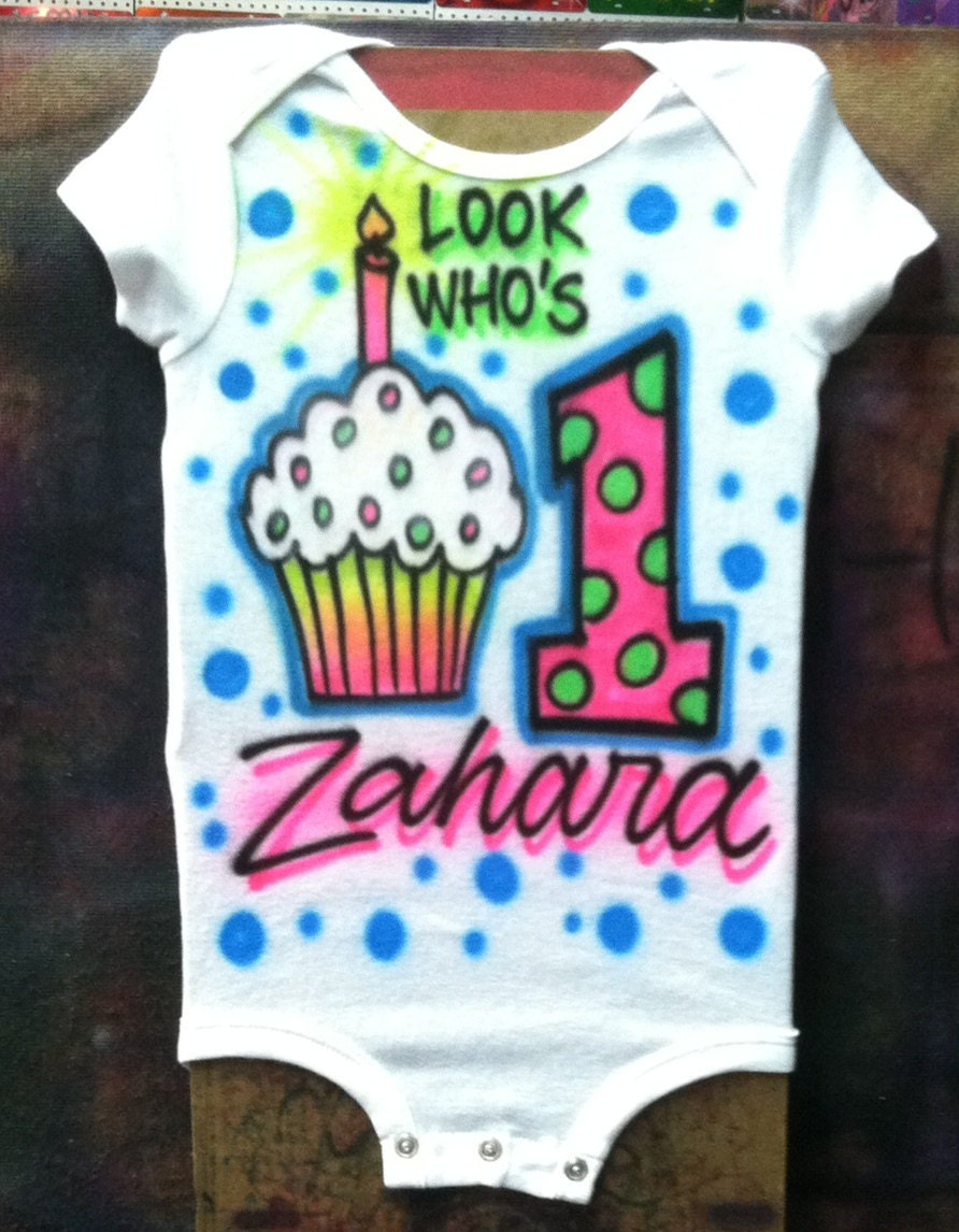 Cupcake Look Who 39 S One 1 Airbrush Shirt Design By