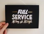 "Full Service  5""x7"" gold foil stamped print"