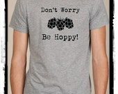 Items similar to don 39 t worry be hoppy happy funny craft for Funny craft beer shirts