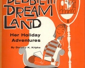 Debbie in Dream Land Jewish Lessons Dorothy K. Kripke Gill Giacalone Vintage Childrens Book CrabbyCats Crabby Cats