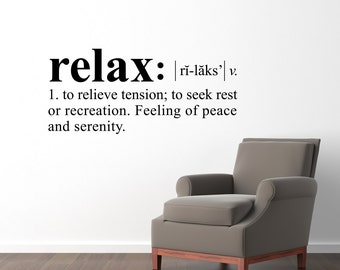 Relax Definition Wall Decal - Dictionary definition Decal - Relax Wall Decal - Large