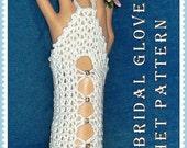 Long Bridal Gloves Crochet Pattern PDF - INSTANT DOWNLOAD,