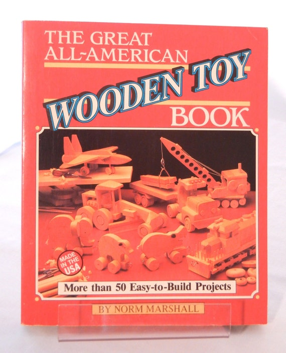 Wooden Toys Craft Book, Make Wood Trucks, Trains, Planes, Autos, Boats ...