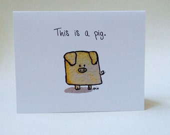 Pig birthday card, Pig Card, inappropriate birthday card, sarcastic birthday, made on recycled paper, comes with envelope and seal