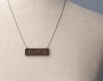 WONDER Braille Necklace : Modern / Minimalist / Message / Virtue