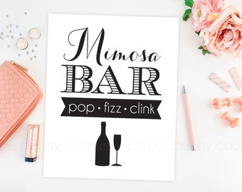 Mimosa Bar Printable Sign Poster Brunch Bridal Baby Shower Decoration Pop Fizz Clink Wedding Champagne INSTANT DOWNLOAD