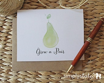 Grow a Pair - Bitter Fruit Card Collection - FREE US SHIPPING | Funny Blank Greeting Card, Pear Watercolor Card, Sarcastic Mail, Just Cause
