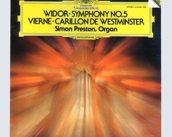 Widor Symphony No. 5 - Vierne Carillon de Westminster, Simon Preston on Organ DGG, Deutsche Grammophon Digital LP Vintage Vinyl Record Album
